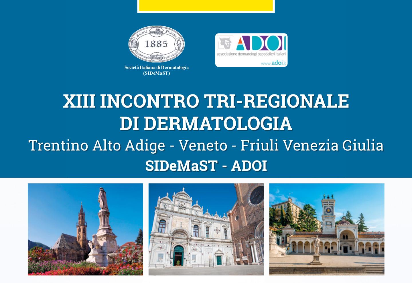 XIII Incontro Tri-Regionale di Dermatologia