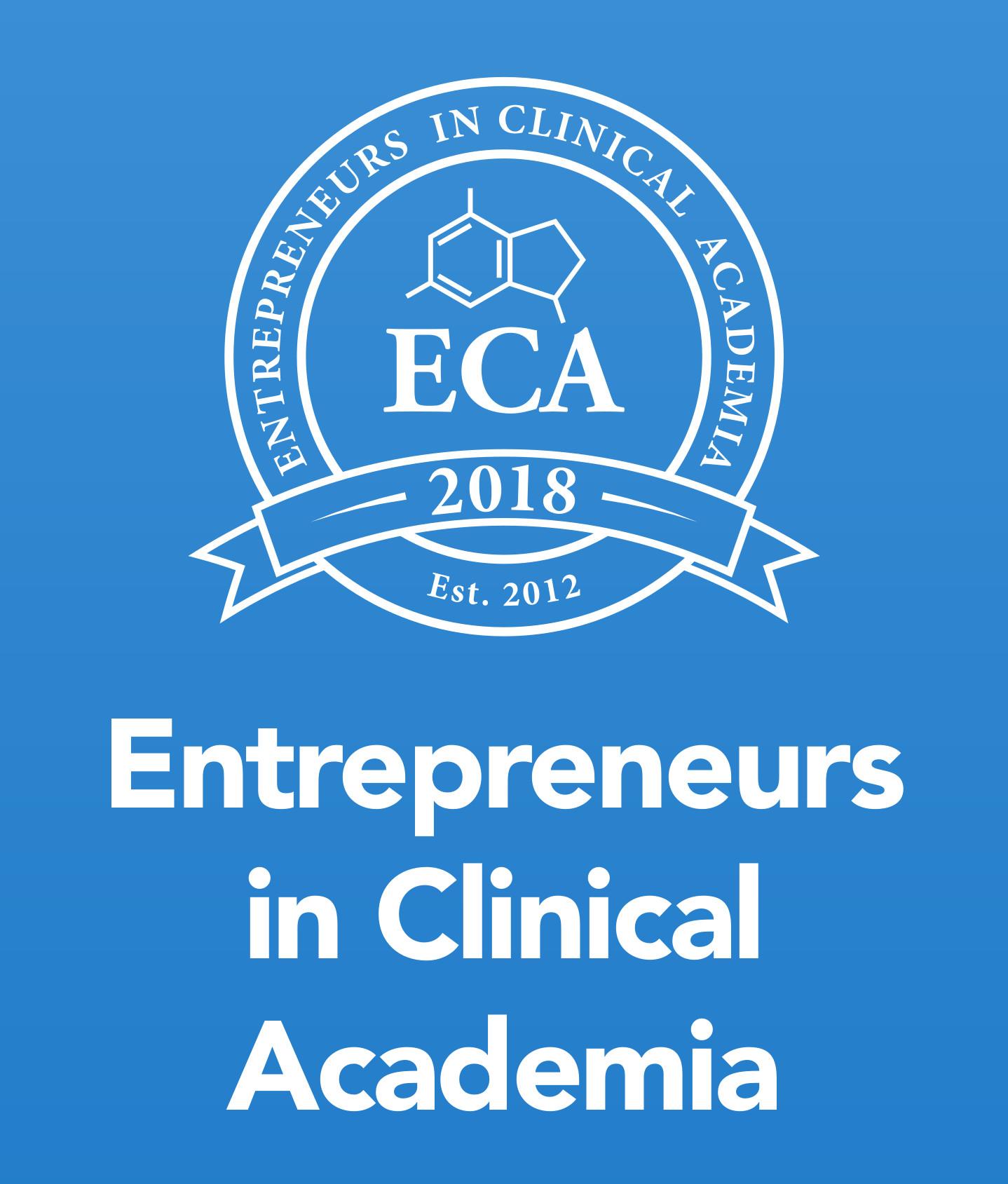 Entrepreneurs in Clinical Academia 2018