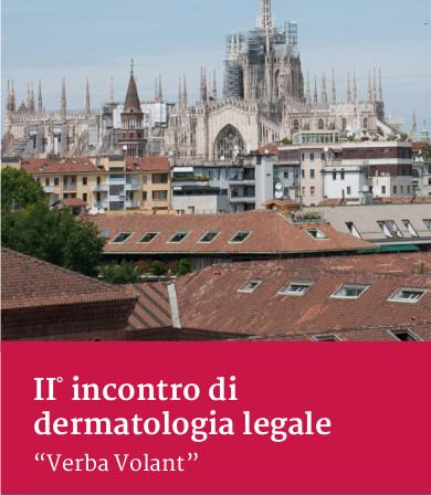 """II incontro di dermatologia legale """"Verba Volant"""""""